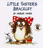 Little Sister's Bracelet (Little Critter Storybooks) PDF