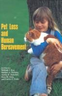 Pet loss and human bereavement by William J. Kay
