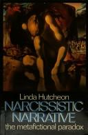 Narcissistic narrative by Linda Hutcheon