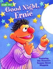 Good night, Ernie by Stephanie St. Pierre