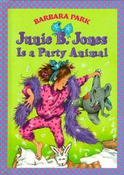 Junie B. Jones is a party animal by Barbara Park