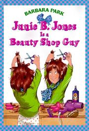 Junie B. Jones is a beauty shop guy by Barbara Park