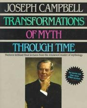 Cover of: Transformations of myth through time by Joseph Campbell