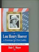 Lou Henry Hoover by Dale C. Mayer