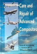 Care and repair of advanced composites by Keith B. Armstrong
