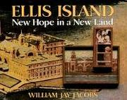Ellis Island by William Jay Jacobs