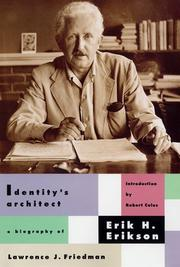 Identity's architect by Lawrence J. Friedman