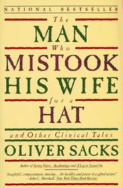 The man who mistook his wife for a hat and other clinical tales by Oliver W. Sacks