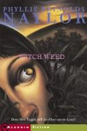 Cover of: Witch weed by Phyllis Reynolds Naylor