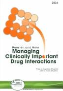 Managing clinically important drug interactions by Philip D. Hansten