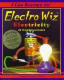 I can become an electro wiz by Penny Norman