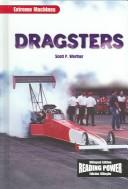 Dragsters by Scott P. Werther