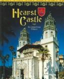 Hearst Castle by Barbara Knox