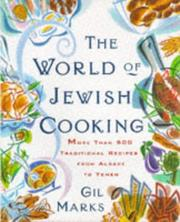 The world of Jewish cooking by Gil Marks