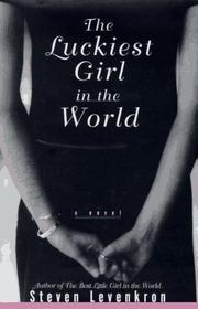 The Luckiest Girl in the World by Steven Levenkron