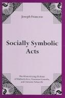 Socially symbolic acts by Joseph Francese