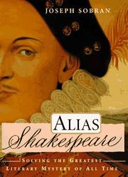 Alias Shakespeare by Joseph Sobran
