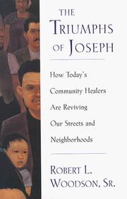 The triumphs of Joseph by Robert L. Woodson