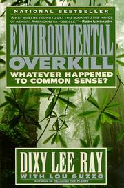 Environmental Overkill by Dixy Lee Ray