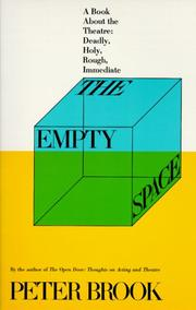 The Empty Space: A Book About the Theatre PDF