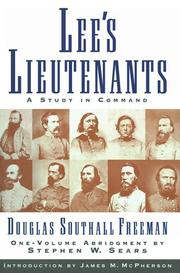 Lee's Lieutenants by Freeman, Douglas Southall