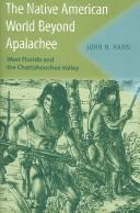 The Native American world beyond Apalachee by John H. Hann