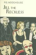 Jill the reckless by P. G. Wodehouse