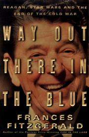 Way out there in the blue by Frances FitzGerald
