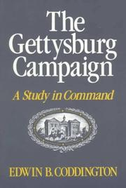 The Gettysburg campaign by Edwin B. Coddington