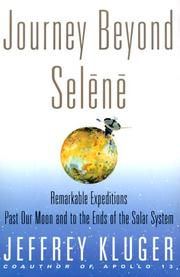 Cover of: Journey beyond Selēnē by Jeffrey Kluger