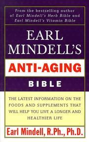 Earl Mindells Anti Aging Bible