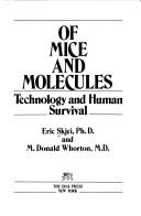 Of mice and molecules by Eric Skjei