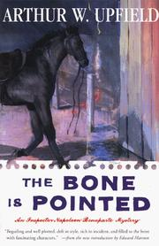 The bone is pointed by Arthur William Upfield