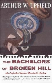 The bachelors of Broken Hill by Arthur William Upfield