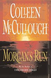 Cover of: Morgan's run by Colleen McCullough