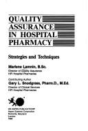 Quality assurance in hospital pharmacy by Marlene Lamnin