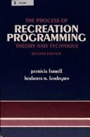 The process of recreation programming by Patricia Farrell