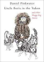 Uncle Boris in the Yukon, and other shaggy dog stories PDF
