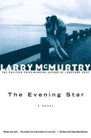 Evening Star by Larry McMurtry