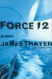 Force 12 by James Stewart Thayer