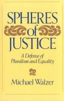 Spheres of justice by Michael Walzer