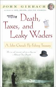 Death, Taxes, and Leaky Waders PDF