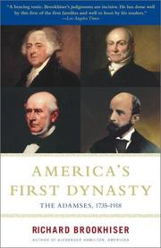 Cover of: America's First Dynasty  by Richard Brookhiser