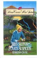 Miss Seeton plants suspicion by Hamilton Crane