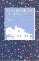 The house on Curtin Street by Millie J. Ragosta
