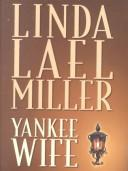 Yankee wife by Linda Lael Miller