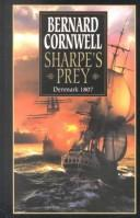 Sharpe&#39;s Prey by Bernard Cornwell