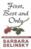 First, best and only by Barbara Delinsky