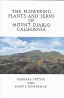 The flowering plants and ferns of Mount Diablo, California PDF