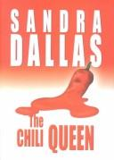 The Chili Queen by Sandra Dallas